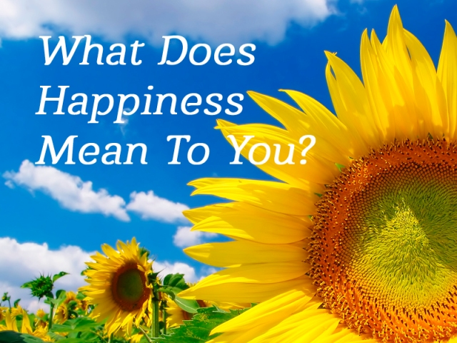 what-does-happiness-mean-to-you