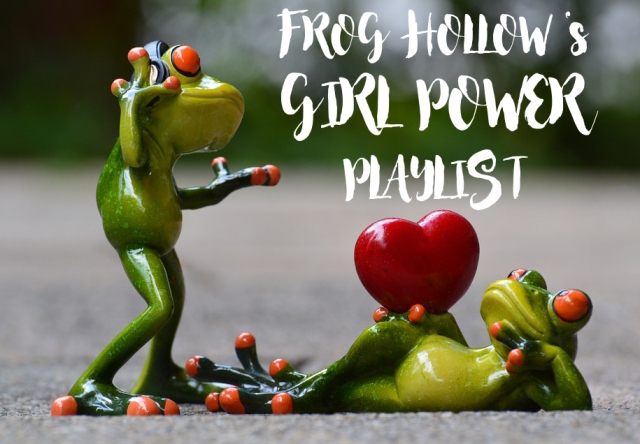 frog-hollow-girl-power-playlist-iwd